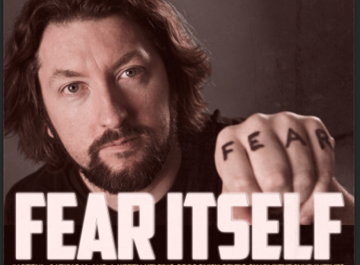 Fear Itself at the Edinburgh Fringe Festival 1st-25th August(Not 13th)