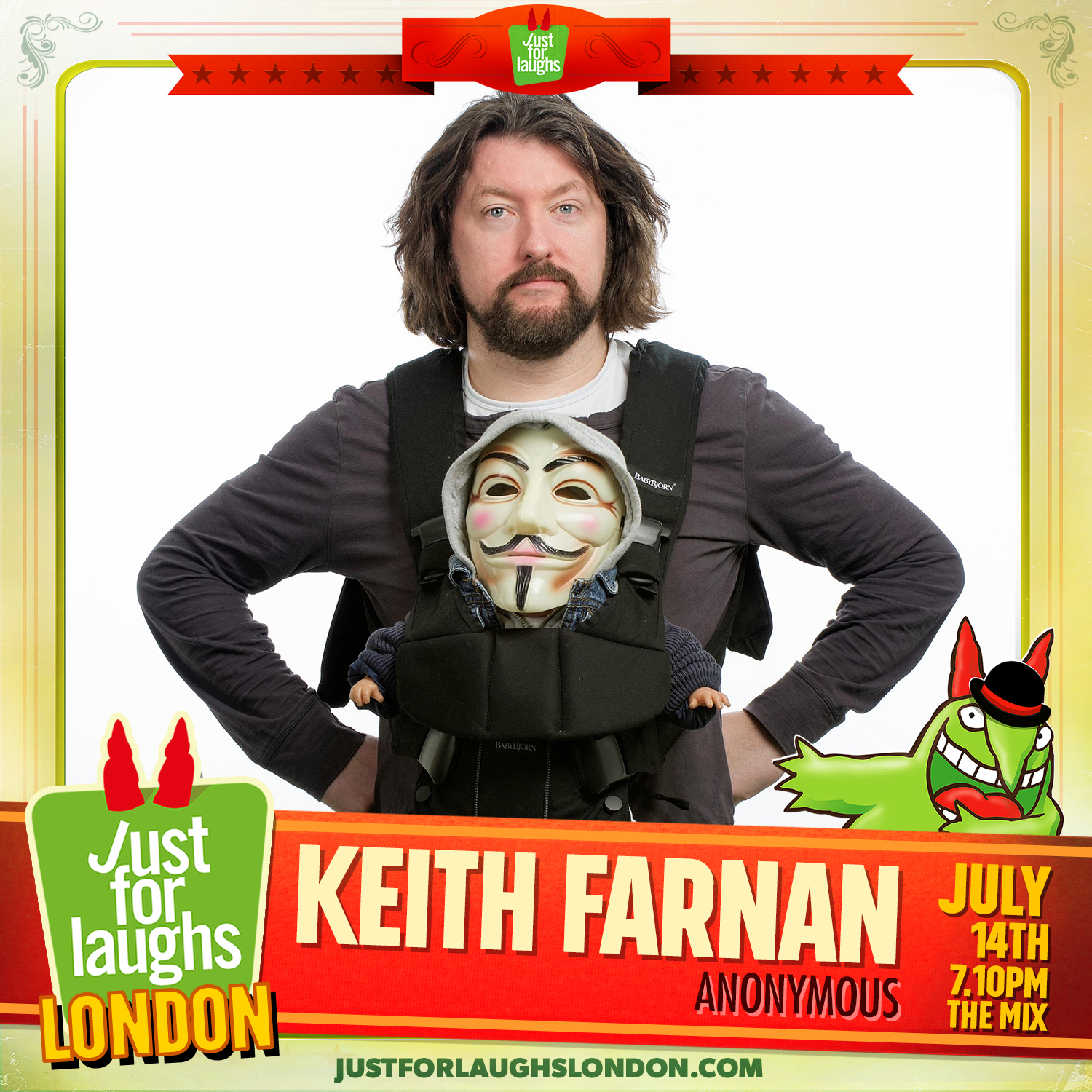 ANONYMOUS at the JUST FOR LAUGHS FESTIVAL LONDON 14th July